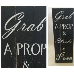 Grab A Prop Sign